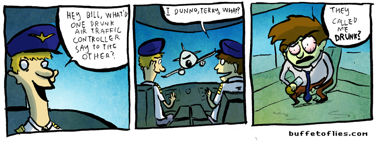 This joke works better if you are a pilot